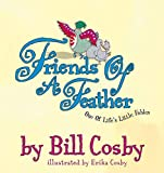 Cosby, Bill: Friends of a Feather: One of Life's Little Fables