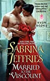 Jeffries, Sabrina: Married to the Viscount