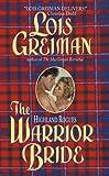 Greiman, Lois: Warrior Bride