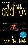 Crichton, Michael: The Terminal Man