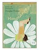 Florian, Douglas: Handsprings