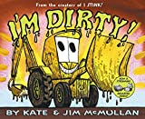 McMullan, Kate: I'm Dirty!