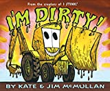 McMullan, Kate: I&#39;m Dirty!