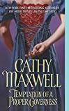 Maxwell, Cathy: Temptation of a Proper Governess