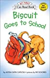 Schories, Pat: Biscuit Goes to School