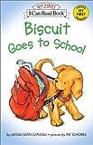 Capucilli, Alyssa Satin: Biscuit Goes to School (Book and Audio Tape Set)