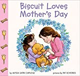 Capucilli, Alyssa Satin: Biscuit Loves Mother's Day