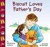 Capucilli, Alyssa Satin: Biscuit Loves Father's Day