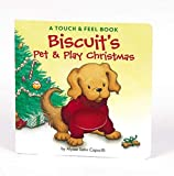 Capucilli, Alyssa Satin: Biscuit's Pet & Play Christmas