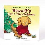 Alyssa Satin Capucilli,Pat Schories,Mary O'Keefe Young,Pat (ILT) Schories,Mary O'Keefe (ILT) Young: Biscuit's Pet & Play Christmas