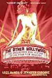 McNeil, Legs: The Other Hollywood: The Uncensored Oral History of the Porn Film Industry