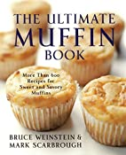 The Ultimate Muffin Book: More Than 600…