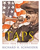 Taps: Notes from a Nation's Heart by Richard…