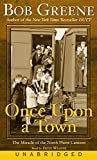 Greene, Bob: Once Upon a Town