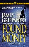 Grippando, James: Found Money (Low Price)