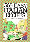 O'Connell, Rick Marzullo: 365 Easy Italian Recipes. a John Boswell Associates Book