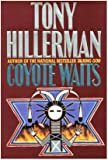 Tony Hillerman: Coyote Waits