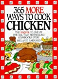 Barnard, Melanie: 365 More Ways to Cook Chicken
