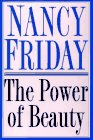 Friday, Nancy: The Power of Beauty