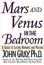 MARS AND VENUS IN THE BEDROOM- A GUIDE TO…