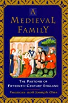 A Medieval Family: The Pastons of…