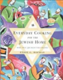 Hofman, Ethel G.: Everyday Cooking for the Jewish Home: More Than 350 Delectable Recipes