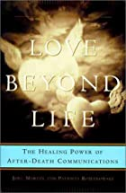 Love Beyond Life: The Healing Power of…