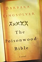 The poisonwood Bible : a novel by Barbara…