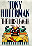 Hillerman, Tony: The First Eagle