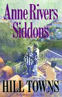 Siddons, Anne Rivers: Hill Towns