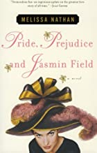 Pride, Prejudice and Jasmin Field by Melissa&hellip;