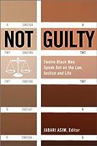 Not Guilty: Twelve Black Men Speak Out on…