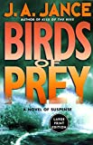 Jance, J.A.: Birds of Prey: A Novel of Suspense