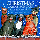 Hope, Julie: Christmas Carols for Cats