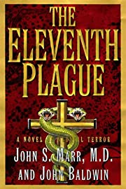 The Eleventh Plague: A Novel of Medical…