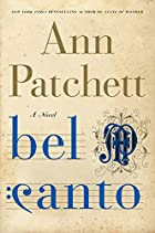 Bel canto : a novel by Ann Patchett