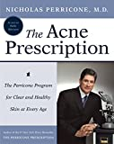 Perricone, Nicholas: The Acne Prescription: The Perricone Program for Clear and Healthy Skin at Every Age