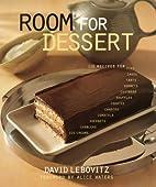 Room For Dessert : 110 Recipes for Cakes,…