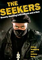The Seekers : A Bounty Hunter's Story…