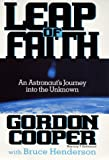Henderson, Bruce: Leap of Faith: An Astronaut's Journey into the Unknown