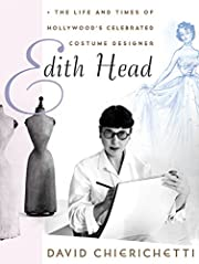 Edith Head: The Life and Times of…