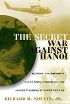 The Secret War Against Hanoi: The Untold…