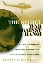 The Secret War Against Hanoi: The Untold…