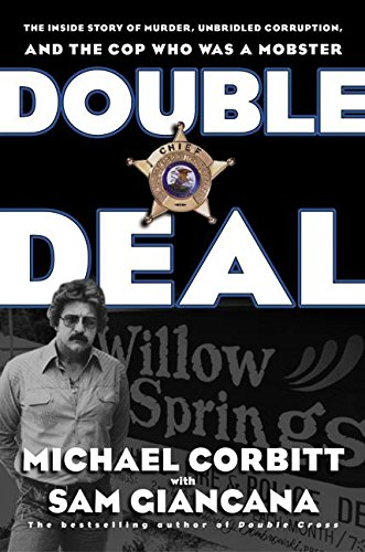double-deal-the-inside-story-of-murder-unbridled-corruption-and-the-cop-who-was-a-mobster