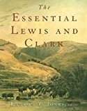 Jones, Landon Y.: The Essential Lewis and Clark