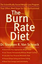 The Burn Rate Diet: The New Mind-Body…
