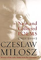 New and Collected Poems: 1931-2001 by…