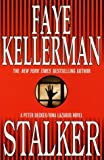 Kellerman, Faye: Stalker: A Peter Decker/Rina Lazarus Novel (Decker/Lazarus Novels)
