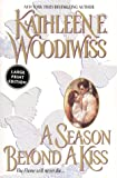 Woodiwiss, Kathleen E.: A Season Beyond a Kiss