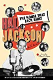 Haskins, James: The House That Jack Built: My Life Story As a Trailblazer in Broadcasting and Entertainment